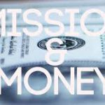 The Money & Mission Balance