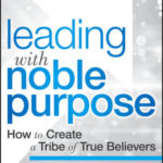Creating Your Noble Purpose Statement