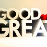 Good vs. Great
