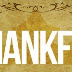 Thankfulness & Savoring