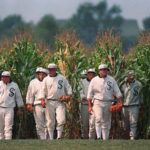 Your Field of Dreams
